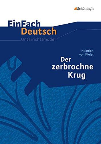 9783140223614: Der zerbrochne Krug: Gymnasiale Oberstufe: EinFach Deutsch Unterrichtsmodelle