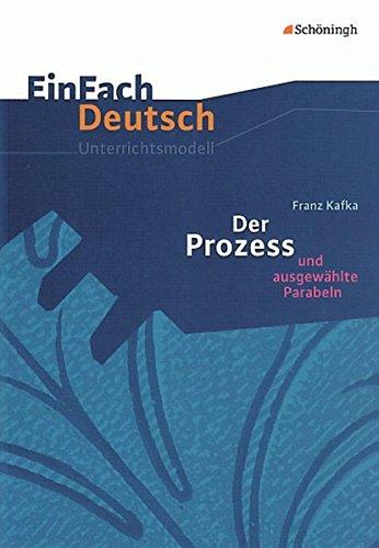 9783140223638: Einfach Deutsch: Einfach Deutsch/Kafka/Der Prozess Unterichtsmaterialien (German Edition)