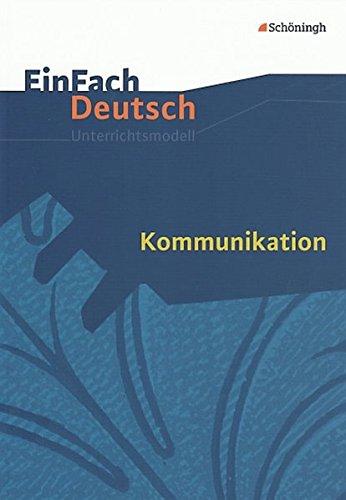 9783140223713: EinFach Deutsch Unterrichtsmodelle: Kommunikation: Gymnasiale Oberstufe