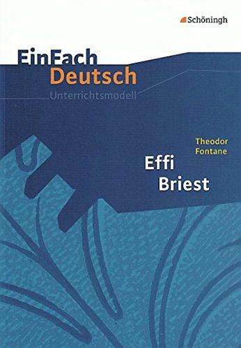 9783140224093: EinFach Deutsch Unterrichtsmodelle: Theodor Fontane: Effi Briest: Gymnasiale Oberstufe