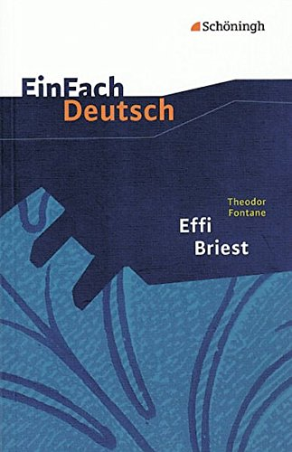 9783140224109: Einfach Deutsch: Einfach Deutsch/Fontane/Effi Briest