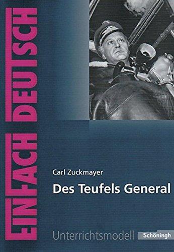 9783140224246: Des Teufels General. EinFach Deutsch Unterrichtsmodelle: Gymnasiale Oberstufe