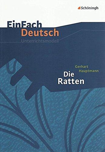 9783140224277: Die Ratten: Gymnasiale Oberstufe: EinFach Deutsch Unterrichtsmodelle