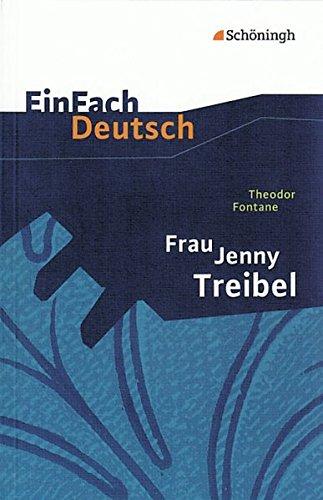 9783140224437: Theodor Fontane: Frau Jenny Treibel. Textausgabe. Gymnasiale Oberstufe: Oder