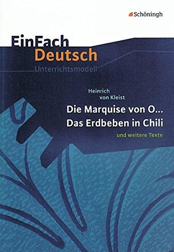 9783140224529: Heinrich Von Kleist, Die Marquise Von O ..., Das Erdbeben In Chili Und Weitere Texte