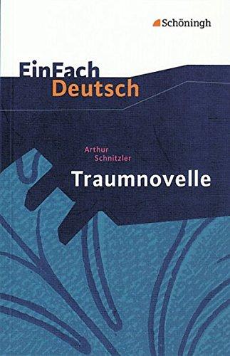 EinFach Deutsch Textausgaben: Arthur Schnitzler: Traumnovelle: Gymnasiale: Schnitzler, Arthur