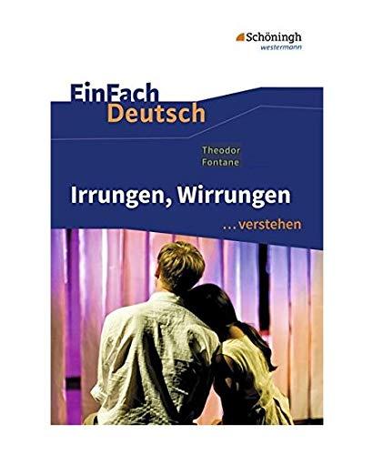 9783140224789: Irrungen, Wirrungen. EinFach Deutsch ...verstehen