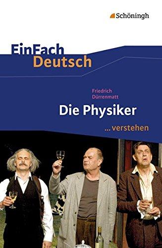 Die Physiker EinFach Deutsch .verstehen: Schà ningh im