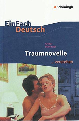 9783140224833: EinFach Deutsch. Traumnovelle: EinFach Deutsch ...verstehen