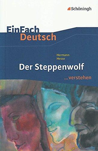 9783140224925: Der Steppenwolf. EinFach Deutsch ...verstehen