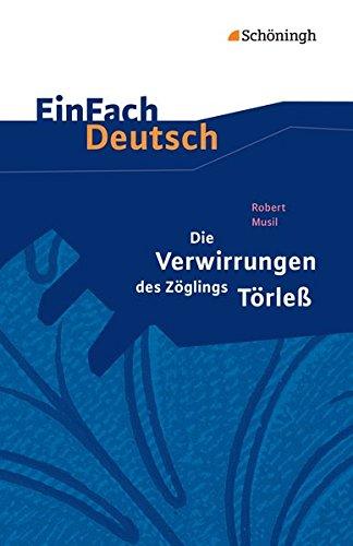 9783140225175: Die Verwirrungen des Zöglings Törleß. EinFach Deutsch Textausgaben: Gymnasiale Oberstufe
