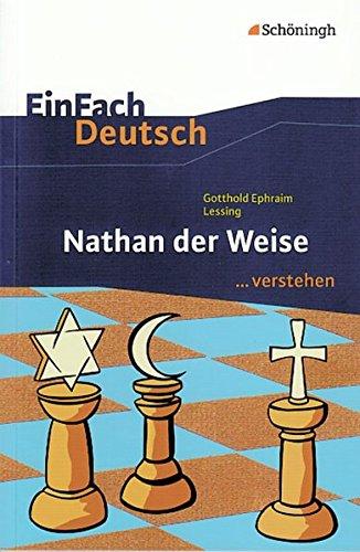 9783140225267: EinFach Deutsch ...verstehen. Gotthold Ephraim Lessing: Nathan der Weise