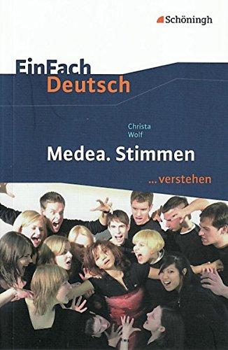 EinFach Deutsch Medea. Stimmen ...verstehen: Schulbuch: Wolf, Christa; W�lke, Alexandra