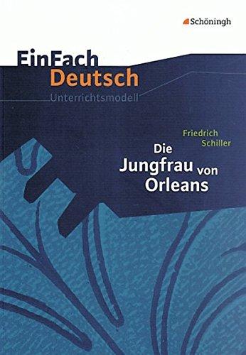 9783140225441: Die Jungfrau von Orleans: Gymnasiale Oberstufe. EinFach Deutsch Unterrichtsmodelle