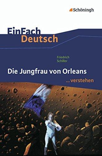 9783140225601: Die Jungfrau von Orleans: EinFach Deutsch ...verstehen