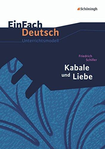 9783140225618: Kabale und Liebe. EinFach Deutsch Unterrichtsmodelle: Neubearbeitung: Gymnasiale Oberstufe