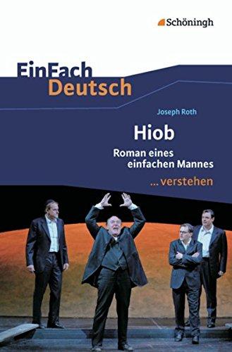 Hiob: EinFach Deutsch ...verstehen: Roth, Joseph; W�lke, Alexandra