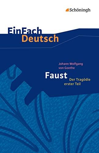 9783140225915: Faust. Mit Materialien: Der Tragödie erster Teil - Neubearbeitung: Gymnasiale Oberstufe