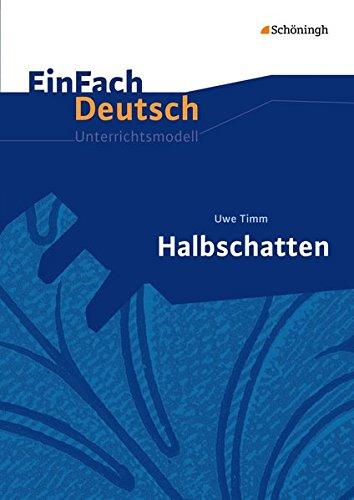 9783140226417: Halbschatten: Gymnasiale Oberstufe: EinFach Deutsch Unterrichtsmodelle