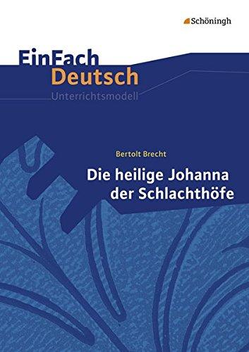 9783140226424: Die heilige Johanna der Schlachthöfe: Gymnasiale Oberstufe: EinFach Deutsch Unterrichtsmodelle