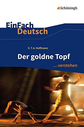 9783140226578: Der goldne Topf. EinFach Deutsch ... verstehen: Interpretationshilfen