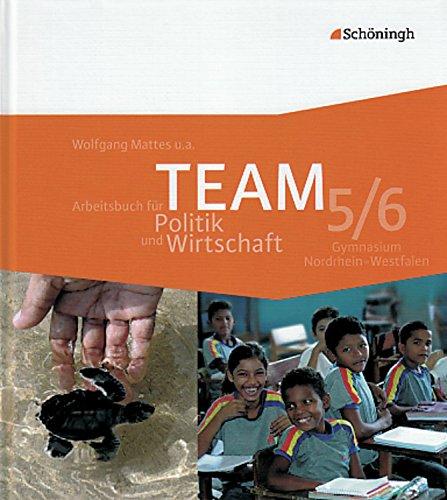 9783140237109: TEAM - Arbeitsbuch für Politik und Wirtschaft 1. Schülerband. 5. - 6. Schuljahr