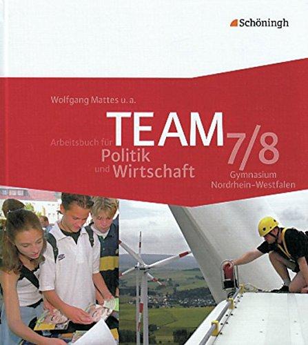 9783140237116: TEAM 2 Arbeitsbücher für Politik und Wirtschaft. Arbeitsheft. Nordrhein-Westfalen