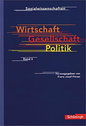 9783140239950: Sozialwissenschaften Sek. II: Wirtschaft, Gesellschaft, Politik