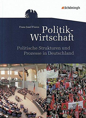 9783140244435: Themenhefte Politik-Wirtschaft. Politische Strukturen und Prozesse in Deutschland: Ausgabe 2011