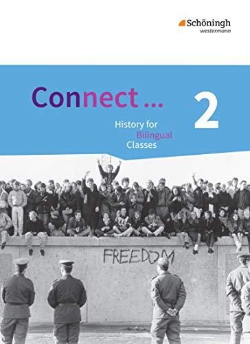 Connect . 2. Qualifikationsphase. Gymnasiale Oberstufe: Lehrwerk für Geschichte bilingual ...