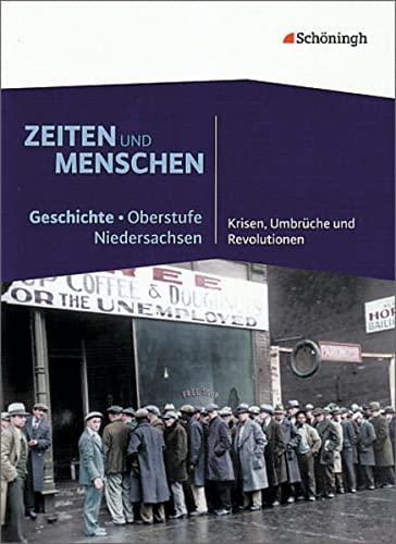 Zeiten und Menschen. Geschichte - Oberstufe Niedersachsen: Lendzian, Hans-Jürgen (Hrg.)