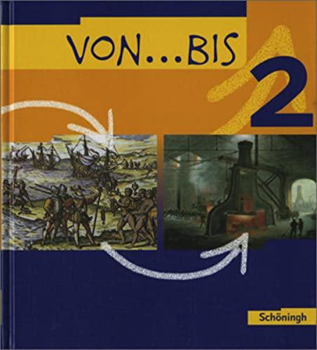 Von . bis 2. Geschichtsbuch für Realschulen: Simianer Norbert (Hg.);