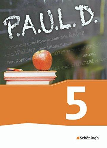 9783140280204: P.A.U.L. D. (Paul) 5. Schülerbch. Gymnasien und Gesamtschulen - Neubearbeitung