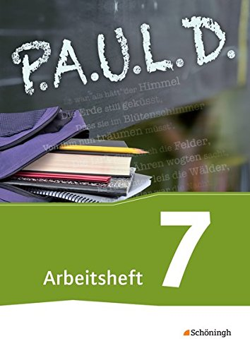 9783140280280: P.A.U.L. D. (Paul) 7. Arbeitsheft. Für Gymnasien und Gesamtschulen - Neubearbeitung: Persönliches Arbeits- und Lesebuch Deutsch. Mit Lösungen