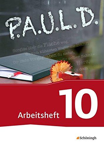 9783140280310: P.A.U.L. D. - Persönliches Arbeits- und Lesebuch Deutsch - Für Gymnasien und Gesamtschulen - Neubearbeitung: Arbeitsheft 10