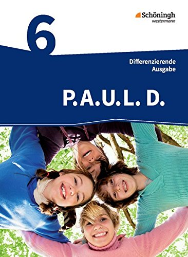 9783140281010: P.A.U.L. D. (Paul) 6. Schülerbuch. Realschule: Persönliches Arbeits- und Lesebuch Deutsch - Mittleres Schulwesen