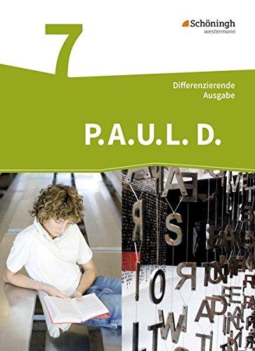9783140281027: P.A.U.L. D. 07. Persönliches Arbeits- und Lesebuch Deutsch - Differenzierende Ausgabe