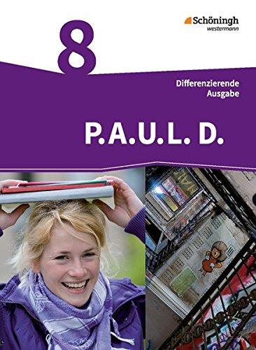 9783140281034: P.A.U.L. D. (Paul) 8. Schülerbuch. Persönliches Arbeits- und Lesebuch Deutsch - Mittleres Schulwesen