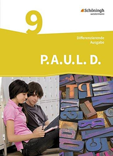 9783140281041: P.A.U.L. D. (Paul) 9. Schülerbuch. Differenzierende Ausgabe: Persönliches Arbeits- und Lesebuch Deutsch