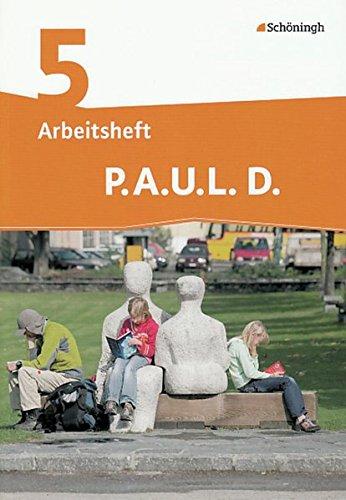 9783140281065: P.A.U.L. D. (Paul) 5. Arbeitsheft. Realschule: Persönliches Arbeits- und Lesebuch Deutsch - Mittleres Schulwesen. Mit Lösungen