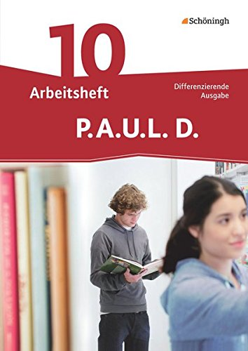 9783140281119: P.A.U.L. D. (Paul) 10. Arbeitsheft. Differenzierende Ausgabe: Persönliches Arbeits- und Lesebuch Deutsch