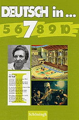 9783140289931: Deutsch in 7. Schülerbuch. Nordrhein-Westfalen.