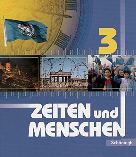 9783140345224: Zeiten und Menschen 3. Rheinland-Pfalz: Geschichtswerk Klasse 10