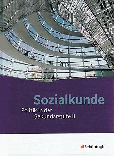 9783140359962: Sozialkunde - Politik in der Sekundarstufe II. Neubearbeitung: Gesamtband
