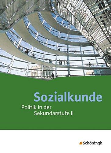 9783140359993: Sozialkunde. Schülerband. Politik in der Sekundarstufe 2 - Neubearbeitung