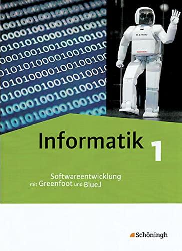 9783140371216: Informatik, Bd.1 : Softwareentwicklung mit Greenfoot und BlueJ