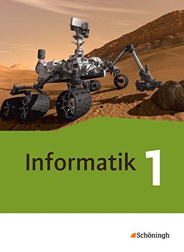 9783140371261: Informatik 1. Schülerband Neubearbeitung: Einführungsphase. Lehrwerk für die gymnasiale Oberstufe
