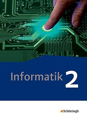 9783140371278: Informatik 2. Schülerband. Qualifikationsphase. Lehrwerk für die gymnasiale Oberstufe - Neubearbeitung