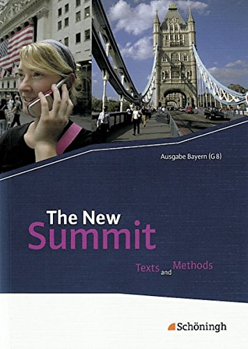 9783140400251: The New Summit. Schülerbuch. Texts and Methods. Gymnasiale Oberstufe. Bayern (G8)