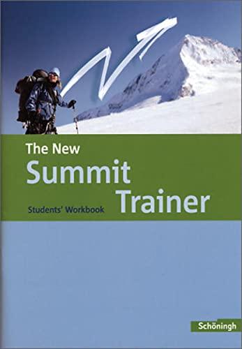 9783140400275: The New Summit - Texts and Methods - Ausgabe 2007: The New Summit Trainer - Students' Workbook: Neuausgabe. Mit 21 S. Lösungen